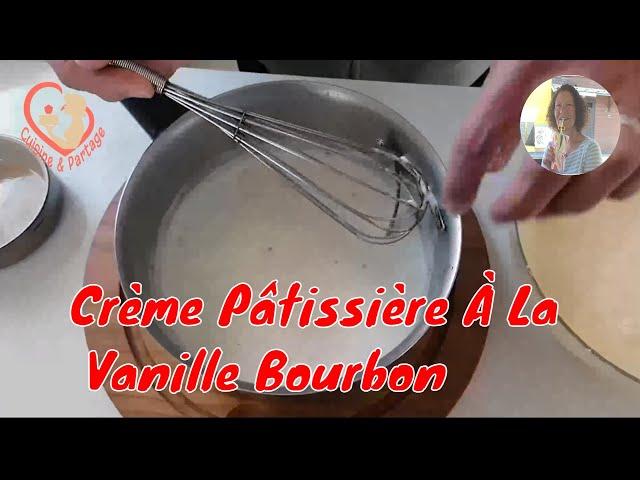 Crème Pâtissière À La Vanille Bourbon.