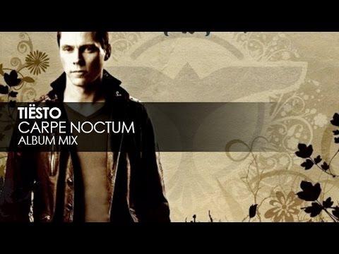 Tiësto - Carpe Noctum