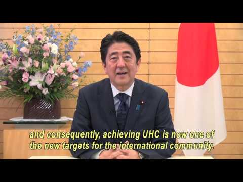 SHINZO ABE PRIME MINISTER OF JAPAN COMMITS TO UNIVERSAL HEALTH COVERAGE