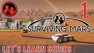 Let's Learn Surviving Mars Together! Part 1 - To the Red Planet