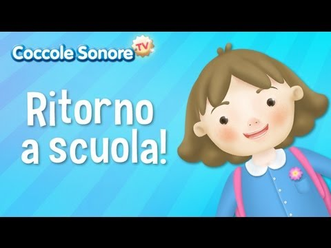 Ritorno a scuola- Filastrocche per bambini di Coccole Sonore