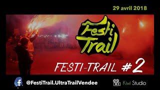 Festi-Trail #2 - Ultra Trail Vendée - 2018, 4K