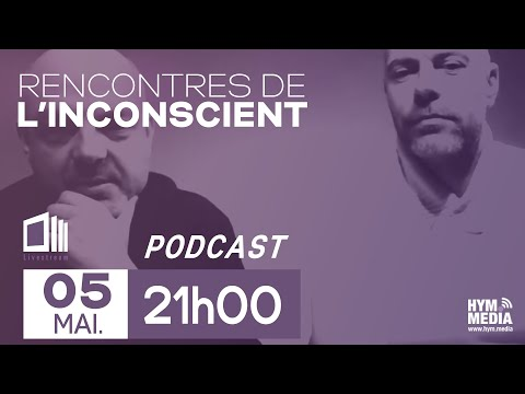 Les rencontres de l'inconscient du 05/05/2018