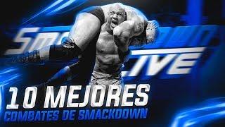 10 Mejores Combates En La Historia De Smackdown WWE
