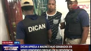 DICAN apresa a madre e hijo grabados en video vendiendo drogas en su residencia