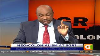 Neo- colonialism at SGR? Railway requires military standard discipline #CitizenExtra