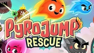 Pyro Jump Rescue - Pinpin Team