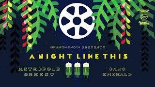 Caro Emerald & Metropole Orkest - A Night Like This
