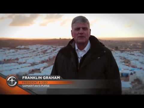 Franklin Visits a Syrian Refugee Camp - Samaritan's Purse Canada