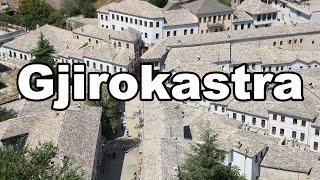 GJIROKASTRA, la famosa ciudad de las piedras en Albania