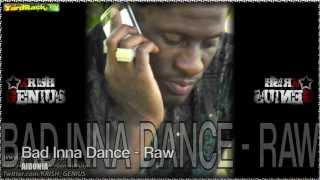 Aidonia - Bad Inna Dance (Raw) [Bassline Riddim] June 2012