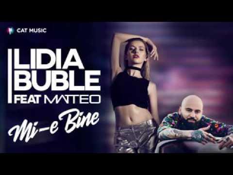 """Lidia buble """" Mateomie bine"""