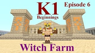 Lets Play : K1 Beginnings Episode 6 Witch Farm
