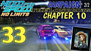 NEED FOR SPEED No Limits - Campaign : The long road - chapter 10 | epidose 33