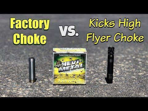 Factory Vs. Kicks High Flyer - Shotgun Choke Tube Test