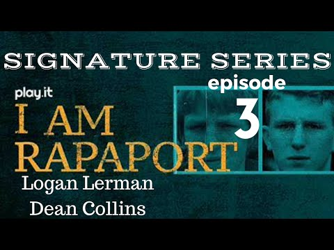 I Am Rapaport Stereo Podcast Episode 3: Logan Lerman and Dean Collins