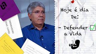 DEFENDER A VIDA / HOJE É DIA - 031