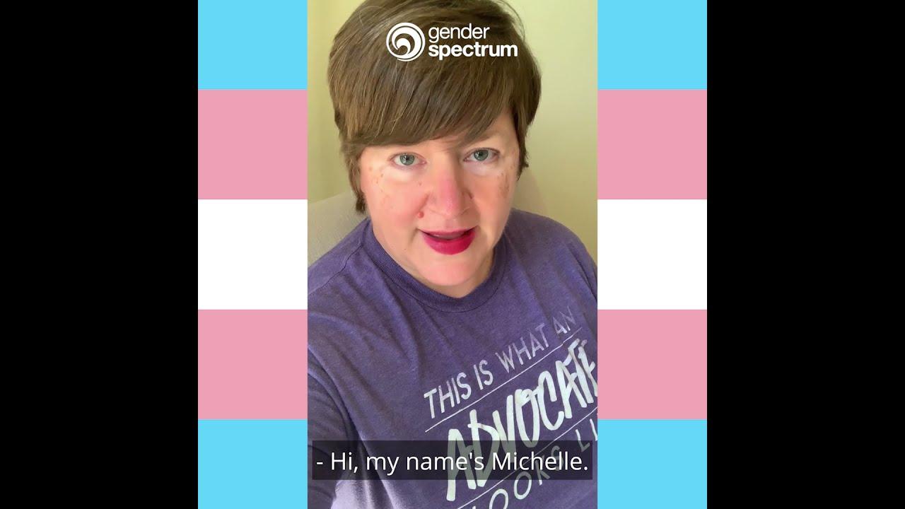 #TRANSparent Campaign (Michelle)