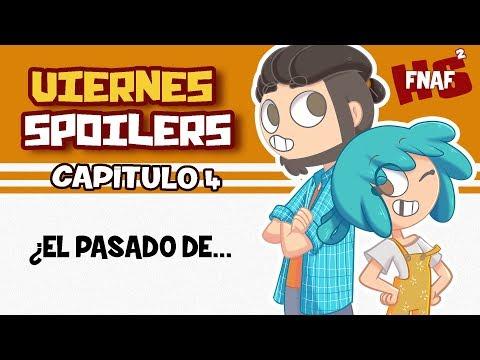 VIERNES DE SPOILERS - CAPÍTULO 4   #FNAFHS 2