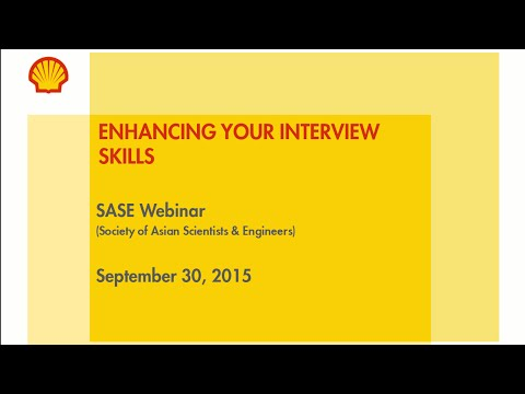 SASE National Leadership Webinar - [Shell] Enhancing Your Interview Skills (edited)