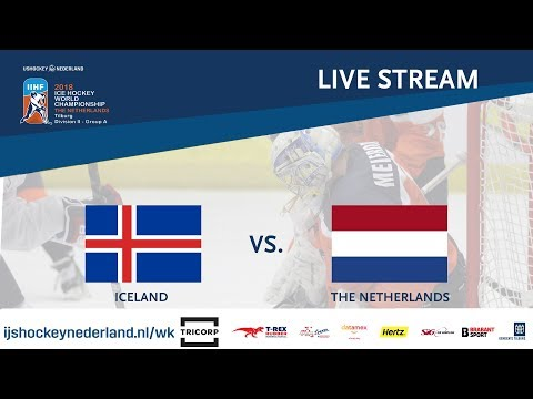 Live Stream WC Ice Hockey Division II Group A: Iceland vs. The Netherlands April 24th 2018