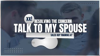 RESOLVING THE SPOUSE CONCERN I NEED TO TALK TO MY SPOUSE VT#7
