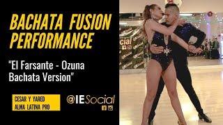 El Farsante Ozuna Cesar y Yared ALMA LATINA PRO Performance @IESocial