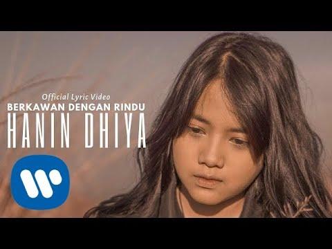 Download  Hanin Dhiya - Berkawan Dengan Rindu    Gratis, download lagu terbaru