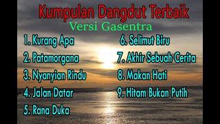 Download Kumpulan dangdut lawas terbaik (Versi Cover Gasentra)  Full Album Dangdut Klasik   Part 12