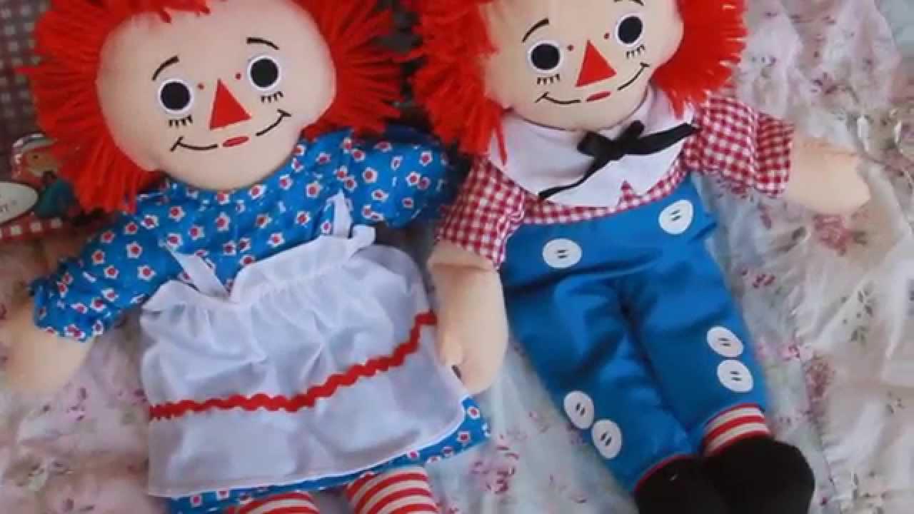 my raggedy ann u0026 andy dolls youtube