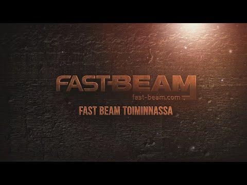 Fast Beam toiminnassa