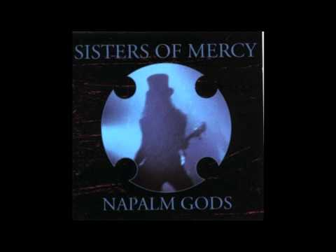 The Sisters Of Mercy - Napalm Gods