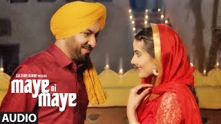 "Harjit Harman: ""Maye Ni Maye"" Full Audio Song 