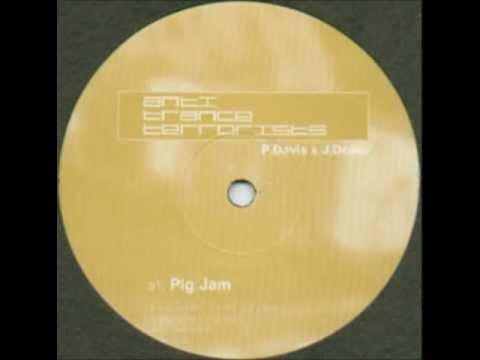 ANTI TRANCE TERRORISTS - Pig Jam