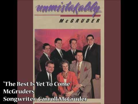 """The Best Is Yet To Come"" – McGruders (1991)"