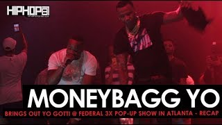 """Moneybagg Yo Brings Out Yo Gotti To Perform """"Doin 2 Much"""" & """"Rake It Up"""" (Federal 3X Pop-Up Show)"""