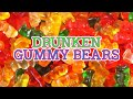 Alcohol Infused Gummy Bears DRUNKEN GUMMY BEARS