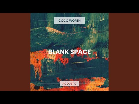 Blank Space (Acoustic)