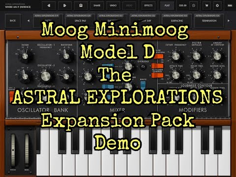 Moog MINIMOOG Model D - The ASTRAL EXPLORATIONS Expansion Pack Demo - iPad