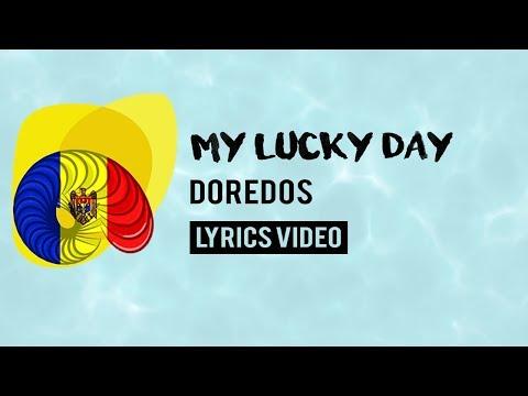 Moldova Eurovision 2018: My lucky day - DoReDoS [Lyrics]