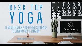 Desk Top Yoga - Neck Stretch Sequence