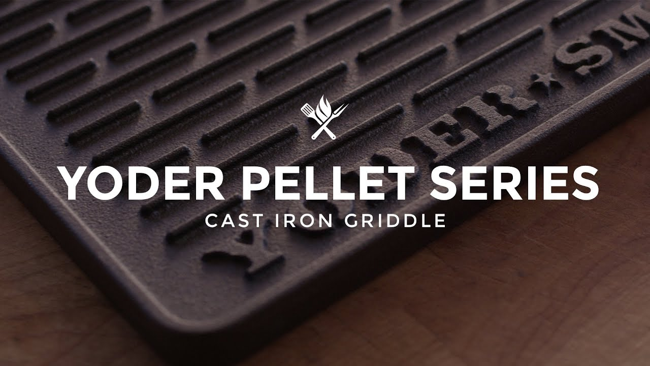 Yoder Smokers YS480/YS640 Cast Iron Griddle | Product Roundup by All Things  Barbecue
