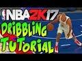 NBA 2K17 Tips and Tricks - 'NBA 2K17 DRIBBLING TUTORIAL' The Basics!