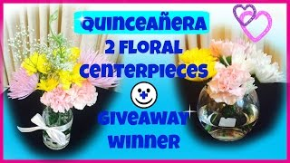 Easy Center Pieces + Flowers For Quinceanera / Wedding