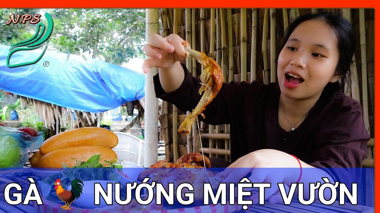 Gà Nướng Miệt Vườn Siêu Ngon | Mekong Delta Style Grilled Chicken – Extremely delicious | Nét Phù Sa