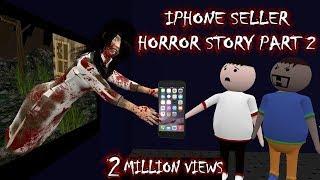 IPHONE STORY || IPHONE SELLER HORROR STORIES PART 2 (ANIMATION IN HINDI) MAKE JOKE HORROR