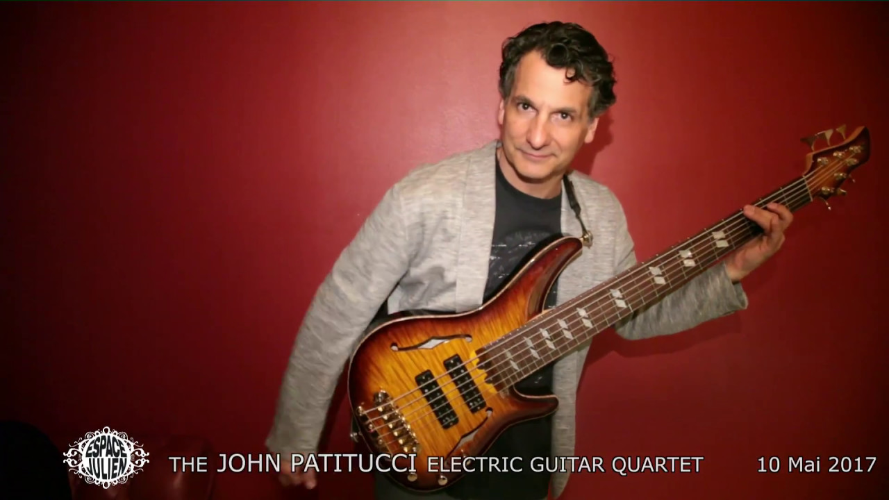 the john patitucci electric guitar quartet espace julien 10 mai 2017 youtube. Black Bedroom Furniture Sets. Home Design Ideas