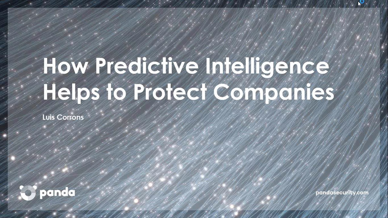 Panda Webinar: How Predictive Intelligence Helps to Protect Companies