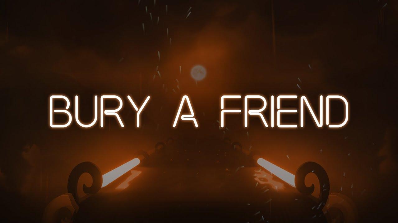 bury a friend | Gameplay | Billie Eilish Music Pack | Beat Saber