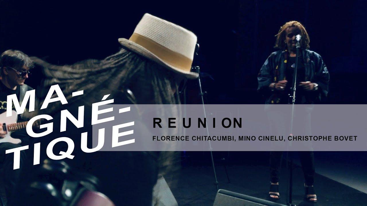 "Reunion (Florence Chitacumbi, Mino Cinelu) live dans ""Magnétique"" (10 mai 2019, RTS Espace 2)"